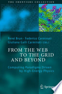 From the Web to the Grid and Beyond