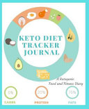 Keto Diet Tracker Journal A 90 Day Daily Ketogenic Macros Food And Exercise Fitness Diary Planner Diet Record Log Notebook And Weight Loss Org