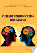 Current Communication Difficulties May Be Considered As Main Sources Or