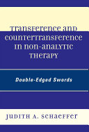Transference and Countertransference in Non analytic Therapy