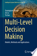 Multi Level Decision Making