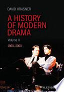 A History of Modern Drama, Volume II