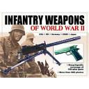 Infantry Weapons of World War II