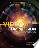 Video Compression Handbook