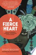 A Fierce Heart