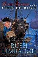 Rush Revere and the First Patriots Book