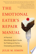The Emotional Eater's Repair Manual