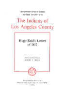 The Indians of Los Angeles County  Hugo Reid s Letters of 1852