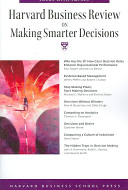 Harvard Business Review On Making Smarter Decisions