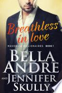Breathless In Love  The Maverick Billionaires  Book 1