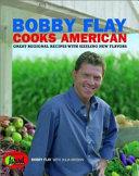 Bobby Flay Cooks American