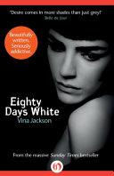 Eighty Days White