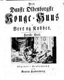 Book Det danske oldenborgske Konge-Huus, i Vers og Kobber ... [By Niels Prahl, Christian Flensborg and Hans Schiermann.] Udgivet ... ved M. Frydensberg