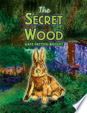The Secret Wood