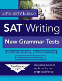 SAT Writing: New Grammar Tests, 2018-2019 Edition