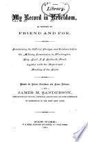 My Record In Rebeldom As Written By Friend And Foe