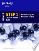 USMLE Step 1 Lecture Notes 2016  Biochemistry and Medical Genetics