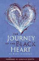 The Journey Of The Black Heart : she did (and didn't) cope with the loss...