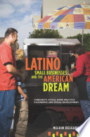Latino Small Businesses and the American Dream