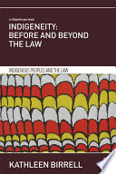 Indigeneity  Before and Beyond the Law