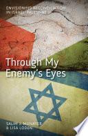 Through My Enemy s Eyes