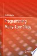 Programming Many Core Chips