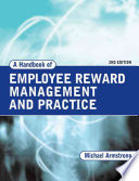 A Handbook of Employee Reward Management and Practice