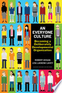 An Everyone Culture : most organizations nearly everyone is doing a second...