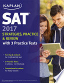 SAT 2017 Strategies  Practice   Review with 3 Practice Tests