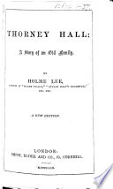 Thorney Hall A Story Of An Old Family