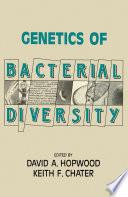 Genetics Of Bacterial Diversity book