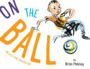 Ebook On the Ball Epub Brian Pinkney Apps Read Mobile