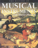 The History of Musical Instruments and Music making