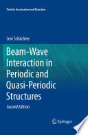 Beam Wave Interaction in Periodic and Quasi Periodic Structures