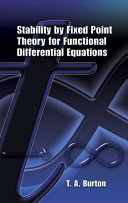 Stability by Fixed Point Theory for Functional Differential Equations