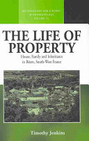 The Life of Property