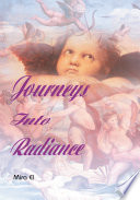 Journeys Into Radiance
