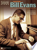 The Mastery of Bill Evans  Songbook