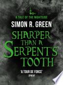Sharper than a Serpent s Tooth