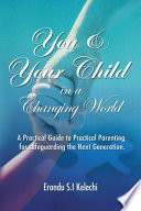 YOU   YOUR CHILD IN A CHANGING WORLD