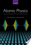 Atomic Physics  Precise Measurements and Ultracold Matter