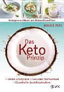 Das Keto Prinzip  Ketogen ern  hren mit Kokos  l und Fett