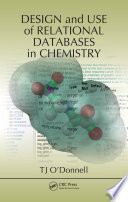 Design and Use of Relational Databases in Chemistry