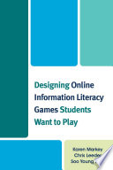 Designing Online Information Literacy Games Students Want to Play