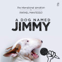 A Dog Named Jimmy : viral on the internet. the owner,...