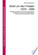 Streit um den Frieden 1979-1999
