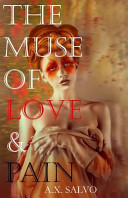 The Muse of Love and Pain