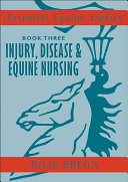 Essential Equine Studies  Injury  disease   equine nursing
