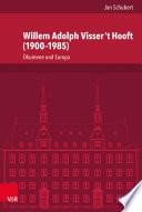 Willem Adolph Visser 't Hooft (1900–1985)