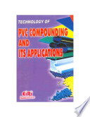 Technology of Pvc Compounding and Its Applications